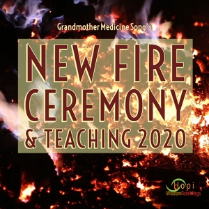 New Fire Ceremony & Teaching 2020