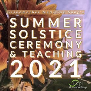 Summer Solstice Ceremony and Teaching 2021