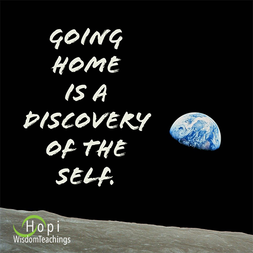 Going home is a discovery of the Self.